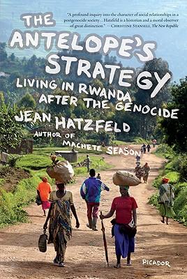 The Antelope's Strategy By Hatzfeld, Jean/ Coverdale, Linda (TRN)